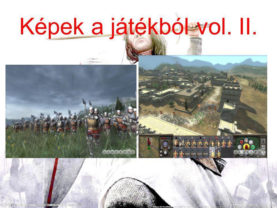 Képek a játékból vol. II.