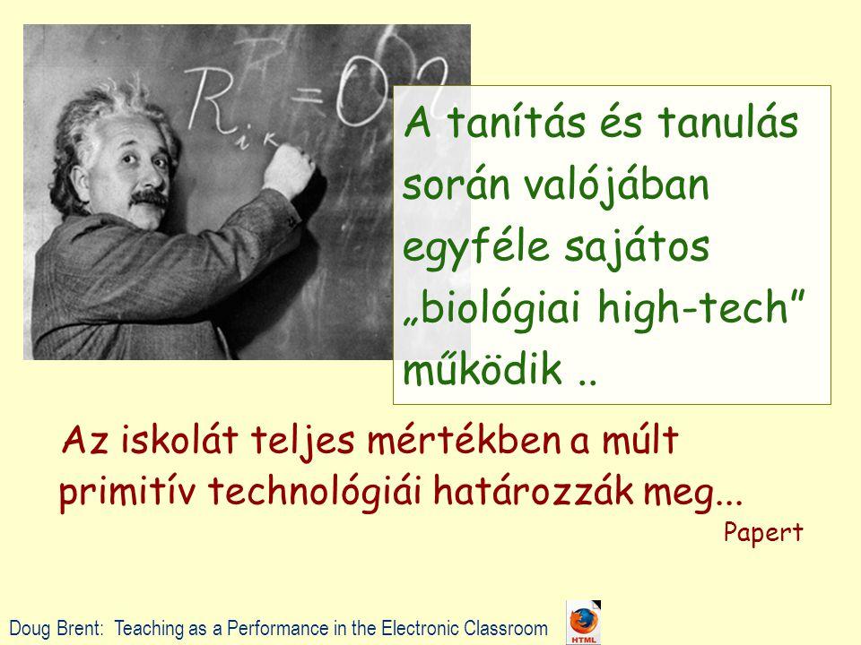 Az iskolát teljes mértékben a múlt primitív technológiái határozzák meg...