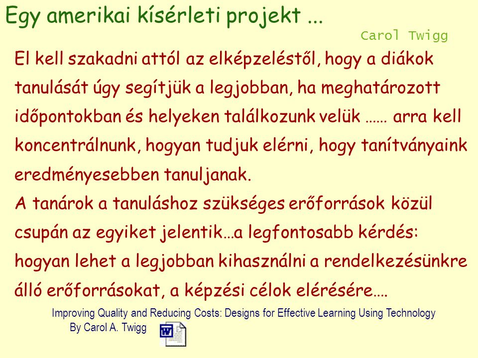 Egy amerikai kísérleti projekt...1. A kiegészítő (supplemental) modell 2.