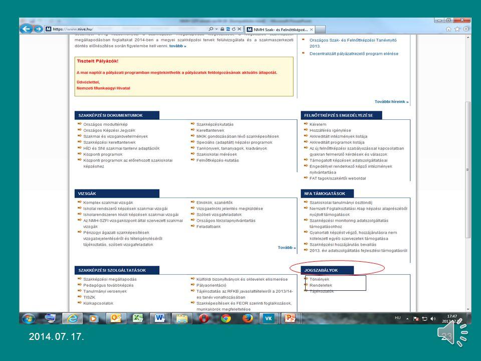 2011. évi CLXXXVII. törvény a szakképzésről Komplex szakmai vizsga A szakmai és vizsgakövetelmények és a szakmai vizsgaszabályzat rendelkezései alapjá