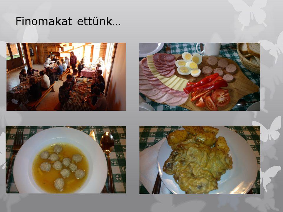 Finomakat ettünk…