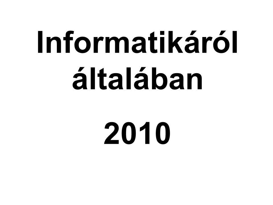 Informatikáról általában 2010