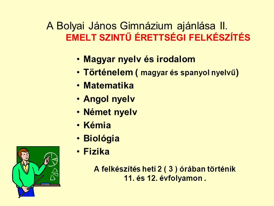A Bolyai János Gimnázium ajánlása II.