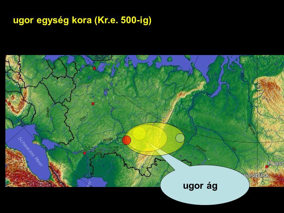 ugor ág ugor egység kora (Kr.e. 500-ig)