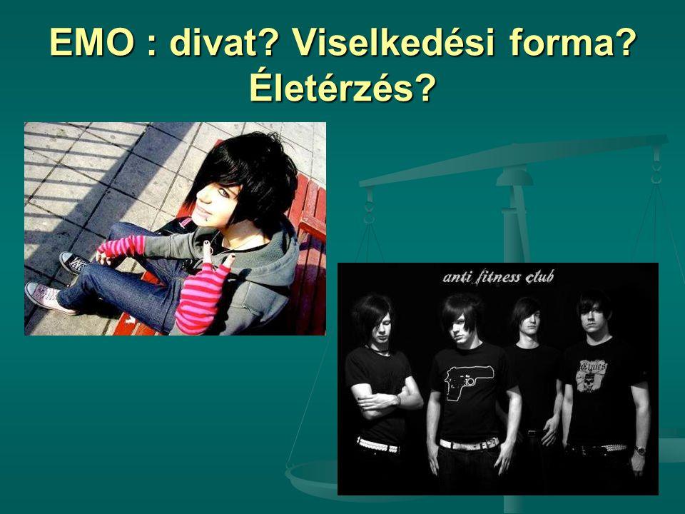 EMO : divat? Viselkedési forma? Életérzés?
