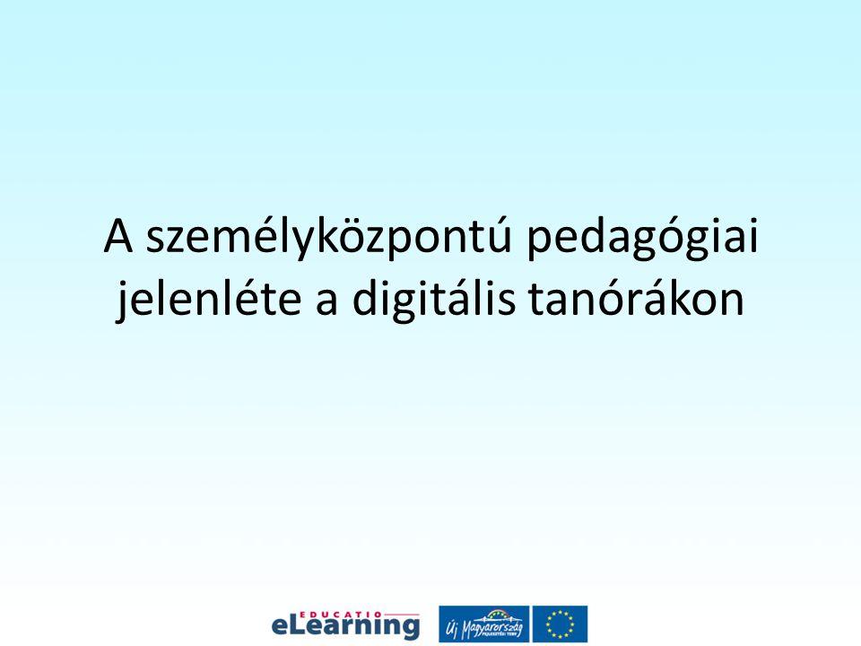 A személyközpontú pedagógiai jelenléte a digitális tanórákon