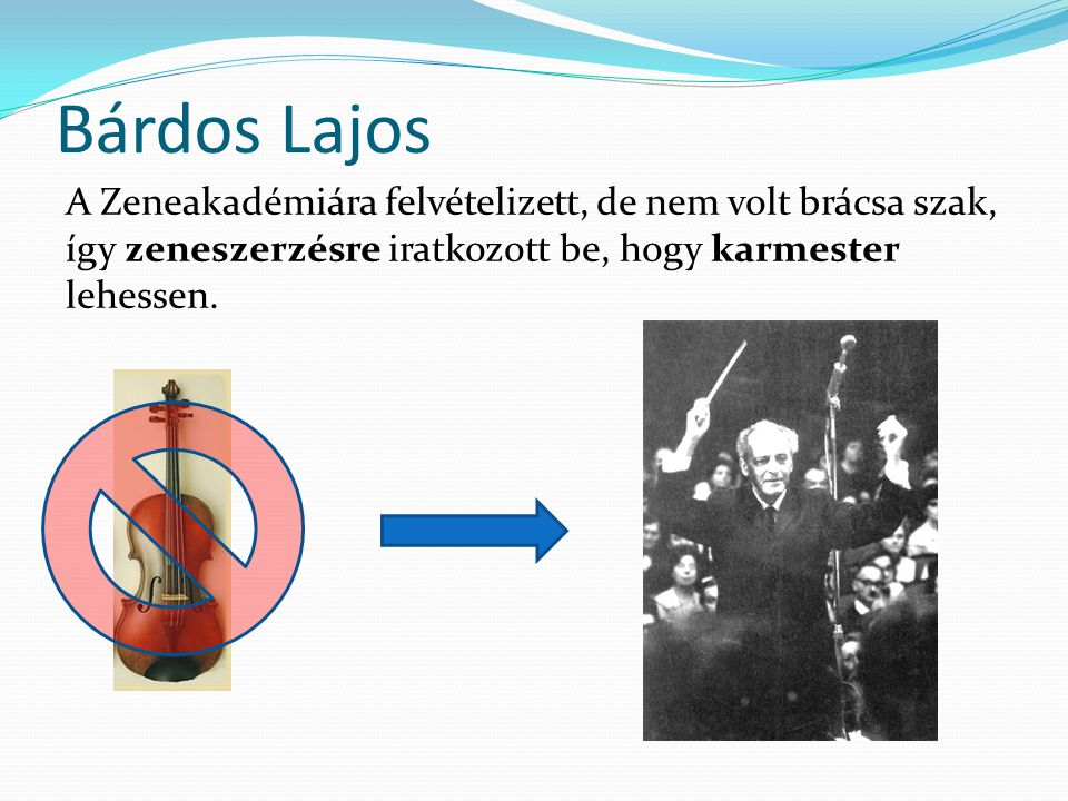 Bárdos Lajos Egy zeneszerző sincsen meg ihlet nélkül, sok éven keresztül Dr.
