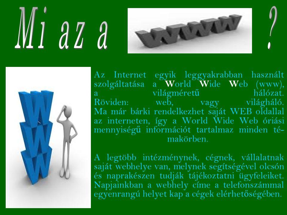 A weblapok közötti kapcsolatot a hivatkozások (link, hypertext) biztosítják.