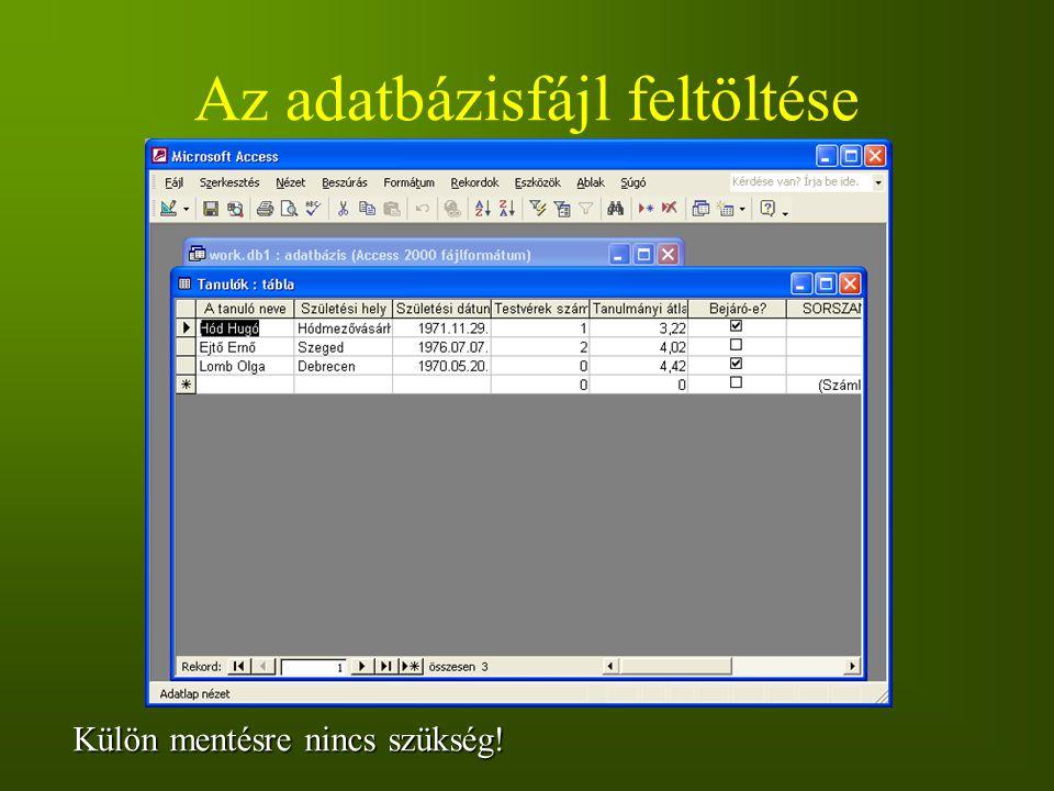 Az adatbázisfájl feltöltése Külön mentésre nincs szükség!