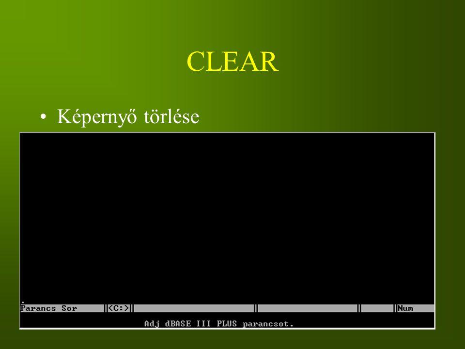 CLEAR Képernyő törlése