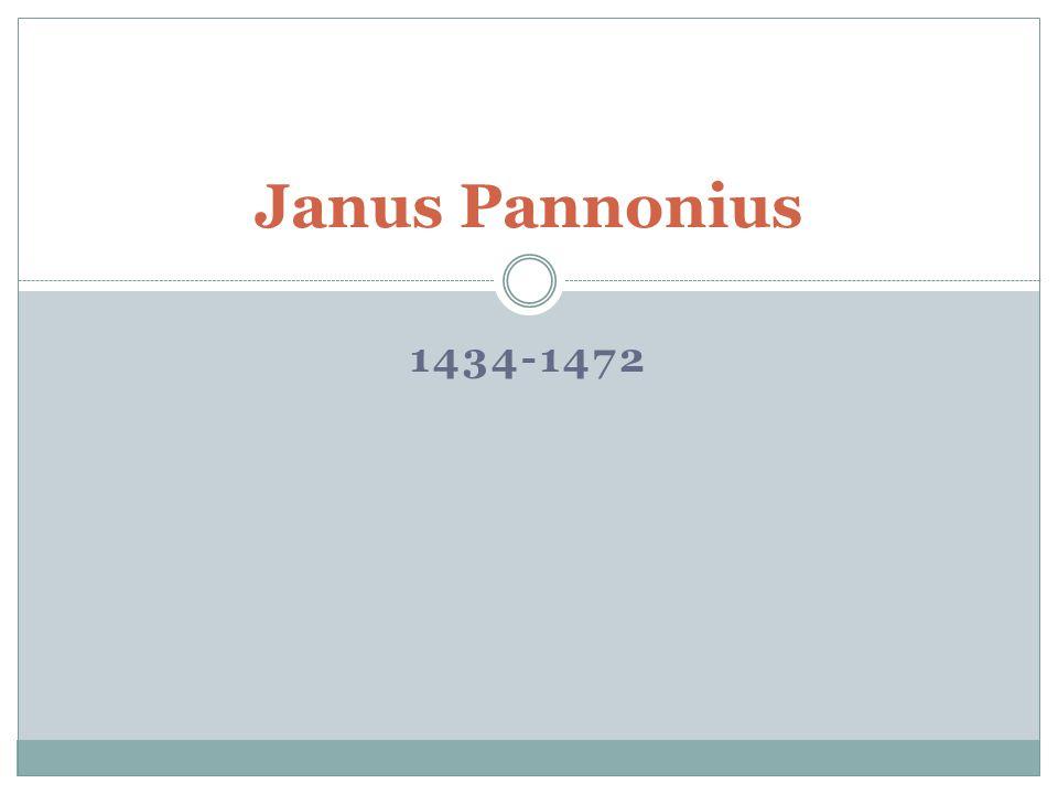 1434-1472 Janus Pannonius