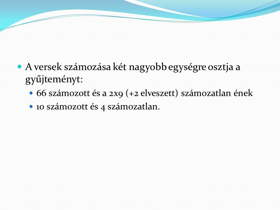 Valahány török bejt, kit magyar nyelvre fordítottak (7) Kimseler görmüş degildir tenden canin gittigin, Illâ ben gözümle gördüm, işte canimdir giden.
