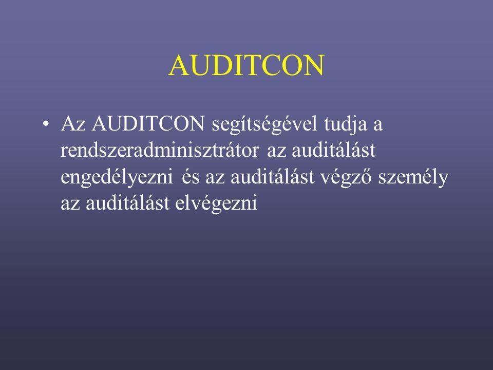 Az AUDITCON segítségével tudja a rendszeradminisztrátor az auditálást engedélyezni és az auditálást végző személy az auditálást elvégezni