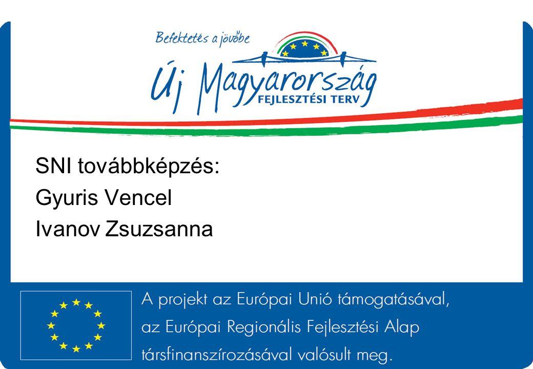 SNI továbbképzés: Gyuris Vencel Ivanov Zsuzsanna
