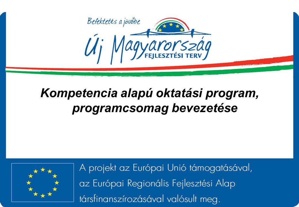 Kompetencia alapú oktatási program, programcsomag bevezetése