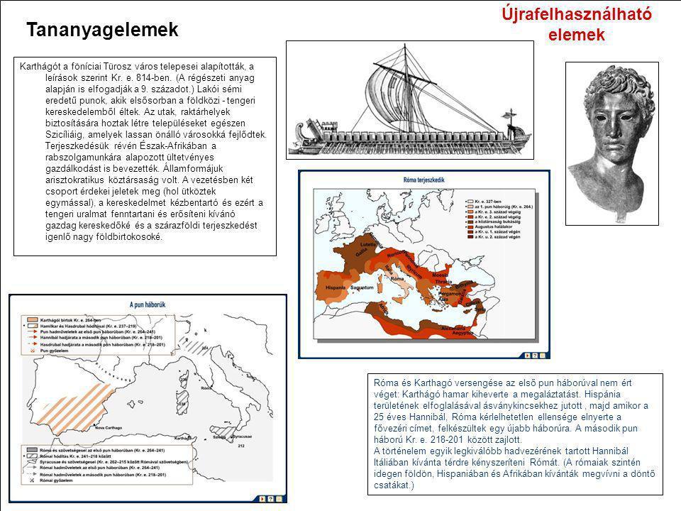 Karthágót a föníciai Türosz város telepesei alapították, a leírások szerint Kr. e. 814-ben. (A régészeti anyag alapján is elfogadják a 9. századot.) L