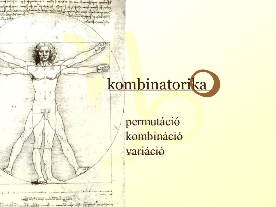 g permutáció kombináció variáció m kombinatorika