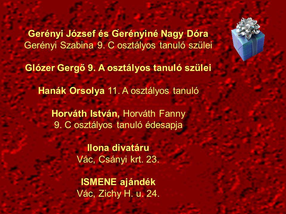 Gerényi József és Gerényiné Nagy Dóra Gerényi Szabina 9.