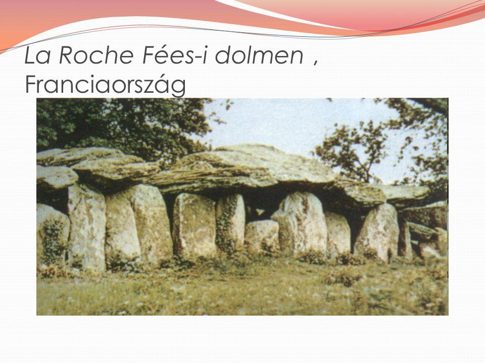 La Roche Fées-i dolmen, Franciaország