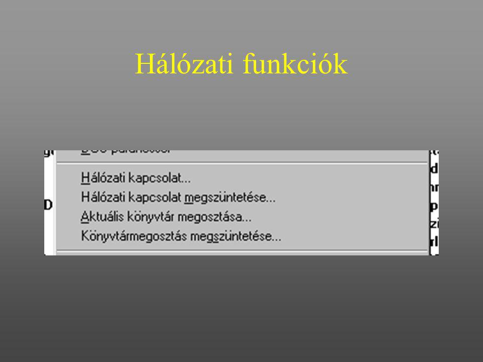 Hálózati funkciók