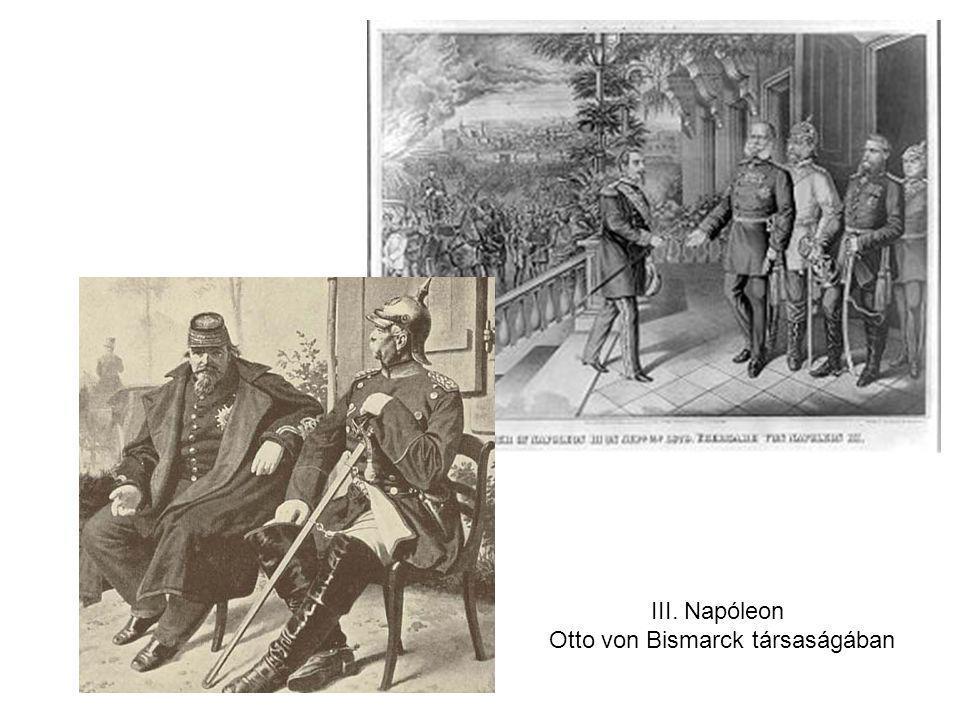 III. Napóleon Otto von Bismarck társaságában