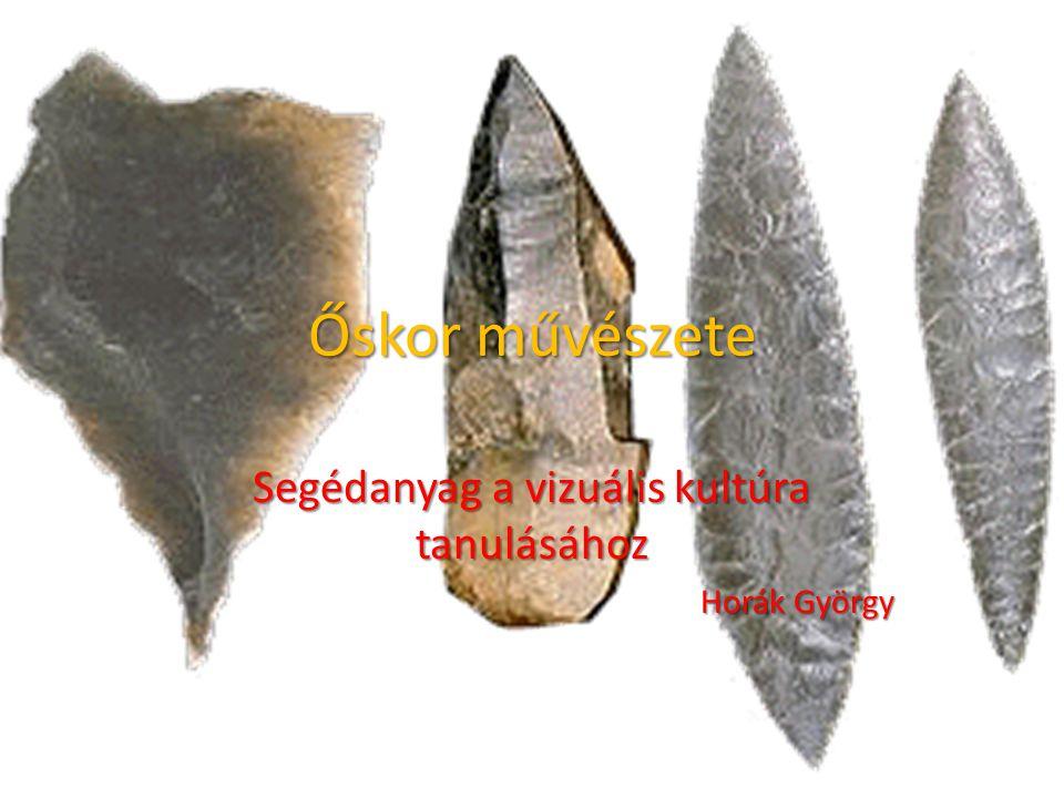 Alapfogalmak Őskor: az emberiség történelmének legkorábbi, törzsi keretek között zajló korszaka, szakaszai: Kőkorszak Paleolitikum Neolitikum Réz és bronzkor Vaskor