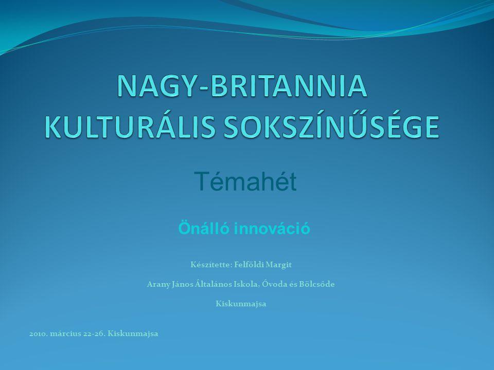 Készítette: Felföldi Margit Arany János Általános Iskola, Óvoda és Bölcsőde Kiskunmajsa 2010.