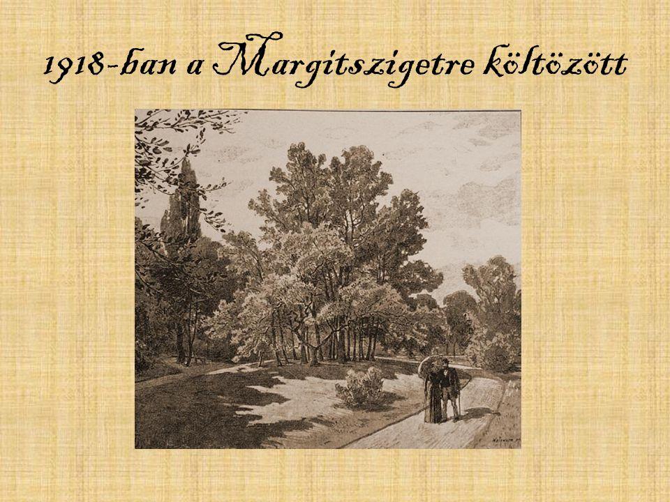 1930-ban adósságai miatt fel kellett mondania szobáját a Margitszigeten.