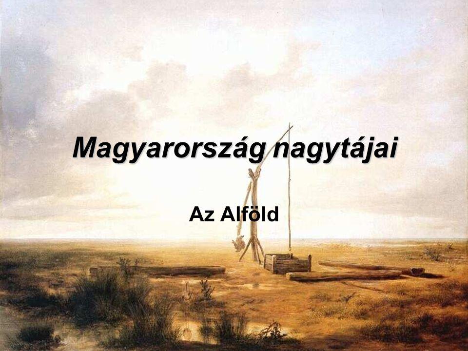 Magyarország nagytájai Az Alföld