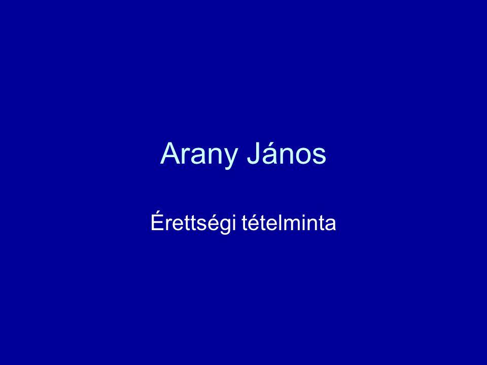 Arany János Érettségi tételminta