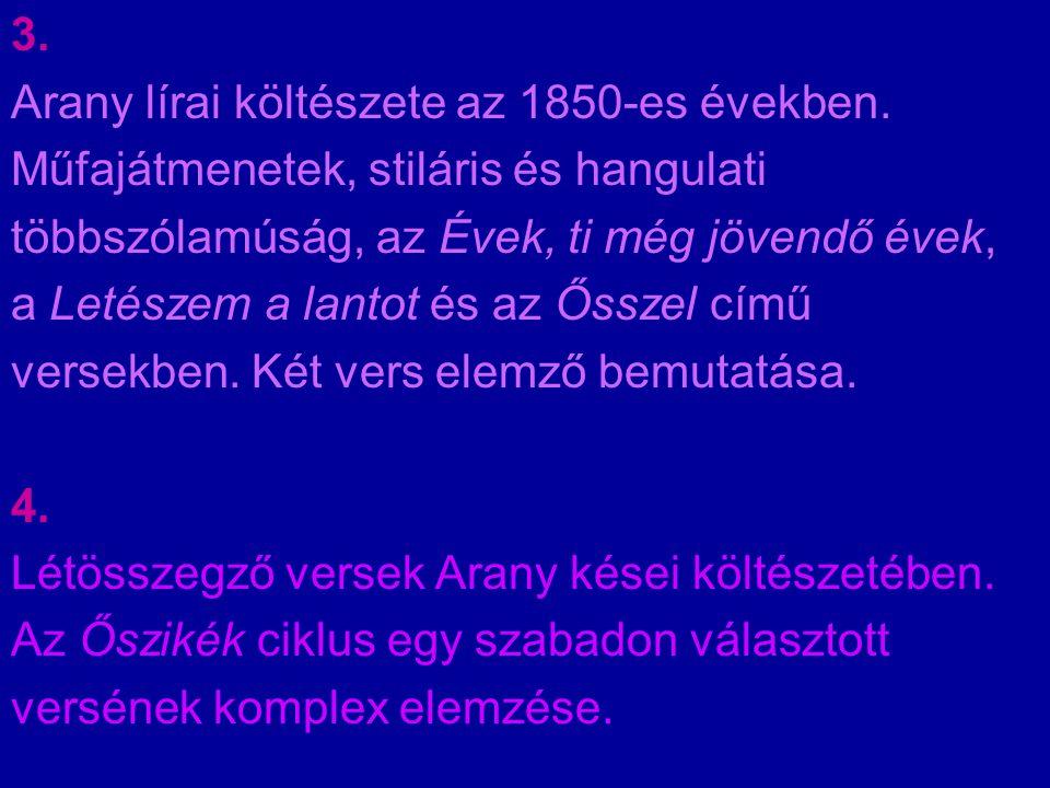 3.Arany lírai költészete az 1850-es években.