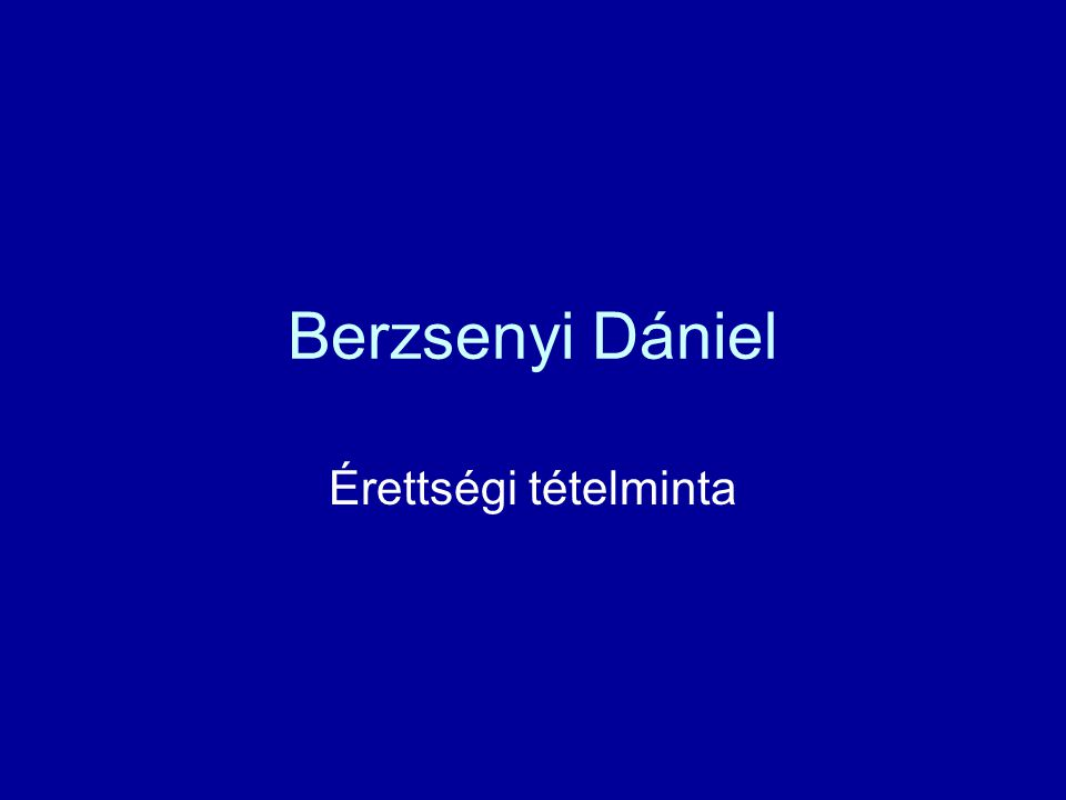 Berzsenyi Dániel Érettségi tételminta