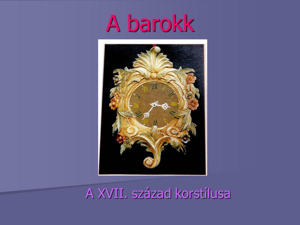 A barokk A XVII. század korstílusa