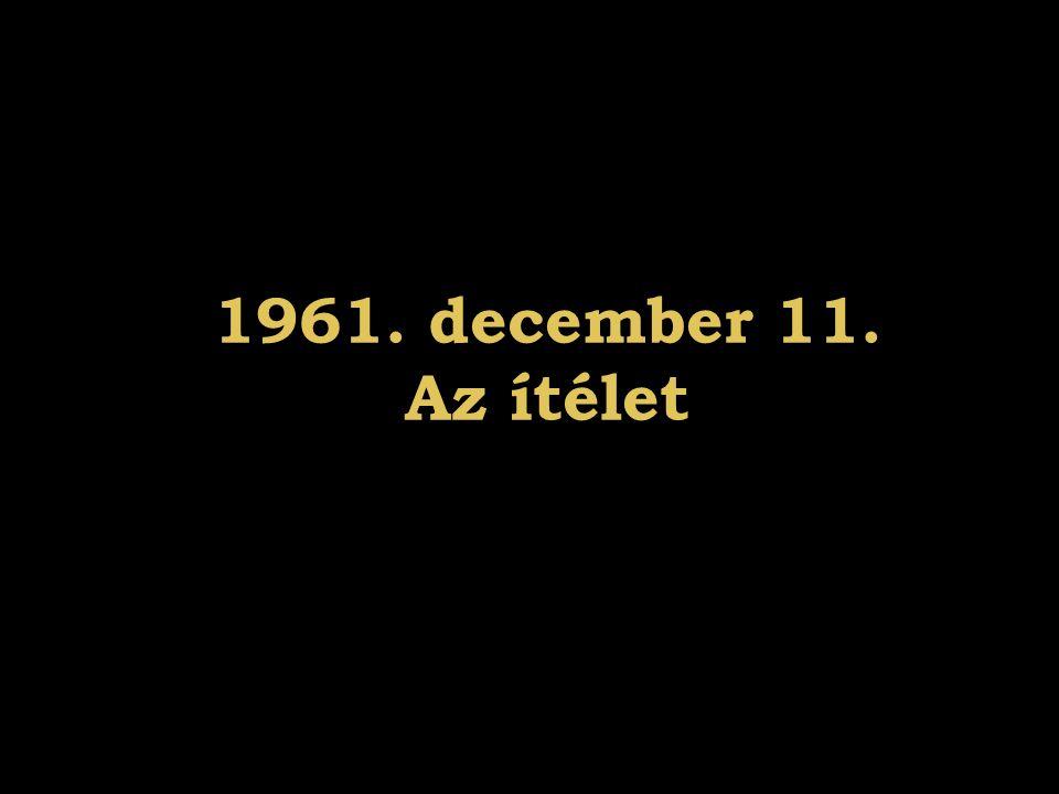 1961. december 11. Az ítélet