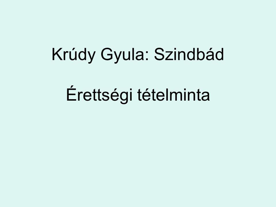 Krúdy Gyula: Szindbád Érettségi tételminta