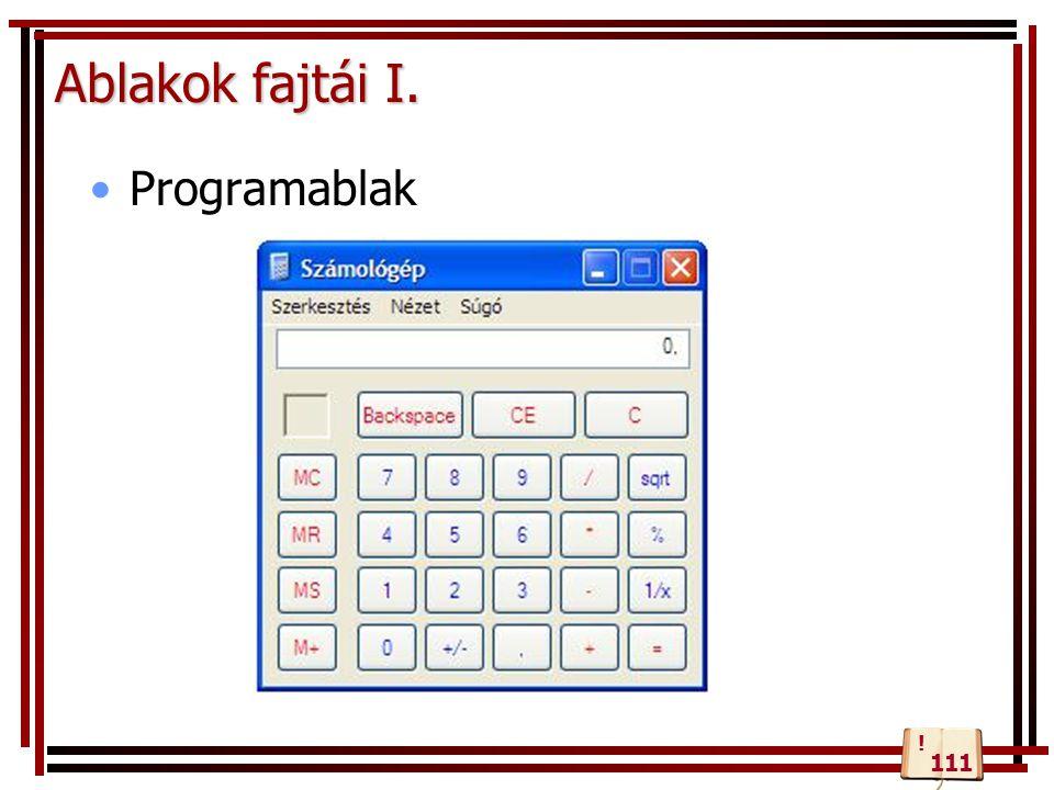 Ablakok fajtái I. Programablak 111 !