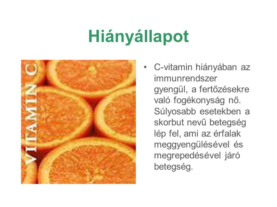Hiányállapot C-vitamin hiányában az immunrendszer gyengül, a fertőzésekre való fogékonyság nő. Súlyosabb esetekben a skorbut nevű betegség lép fel, am