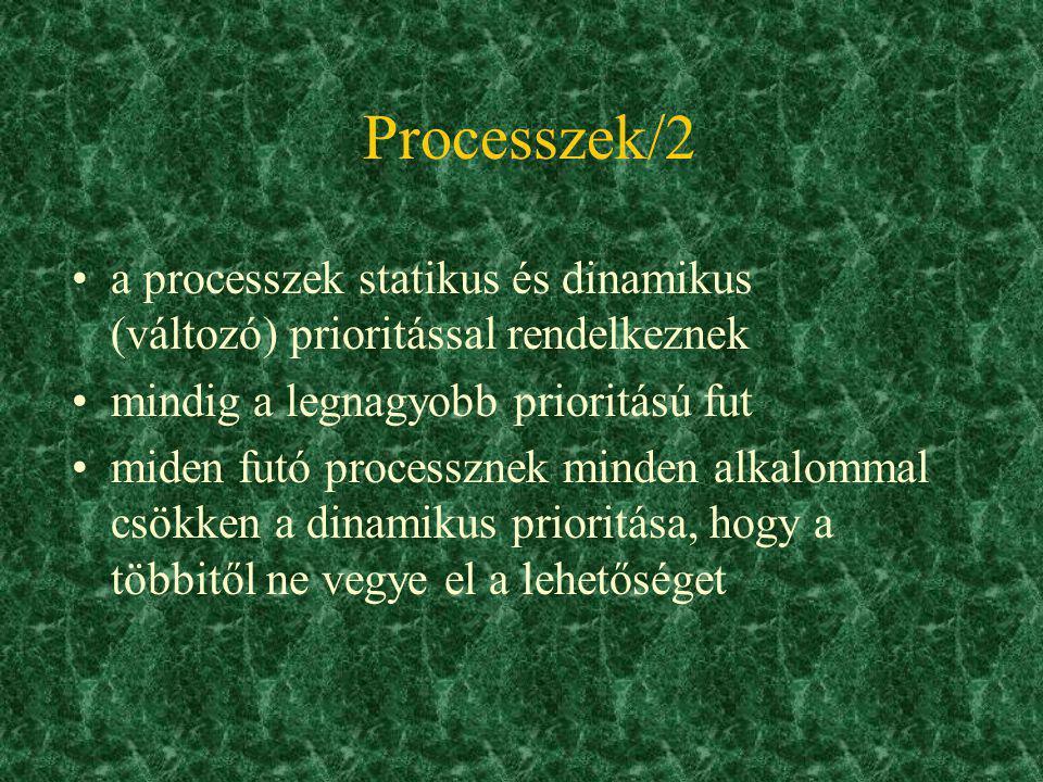 Processzek A PC-k CPU-i egyszerre egy feladatot végeznek el egyfeladatos op.rsz-rel egymás után futnak a programok ütemezőtöbbfeladatosnál az ütemező