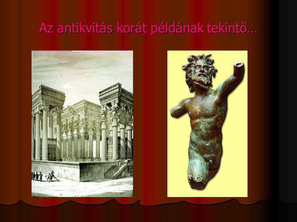 Az antikvitás korát példának tekintő…