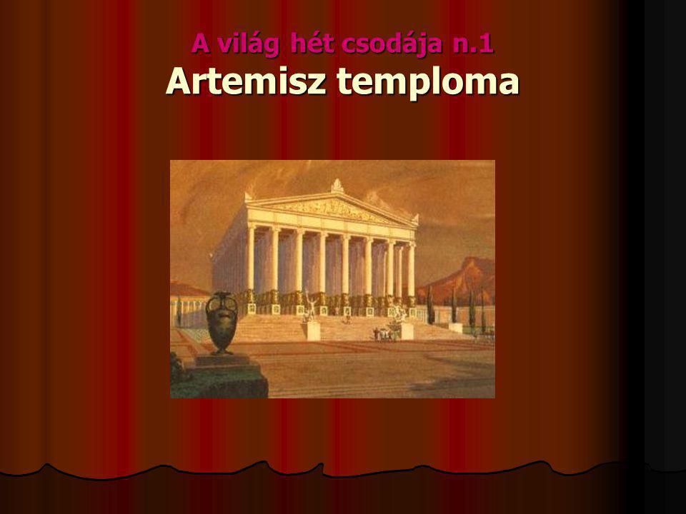 A világ hét csodája n.1 Artemisz temploma