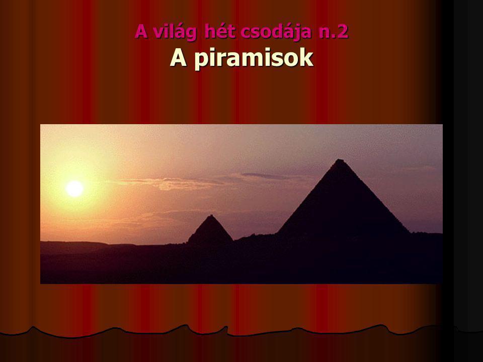 A világ hét csodája n.2 A piramisok