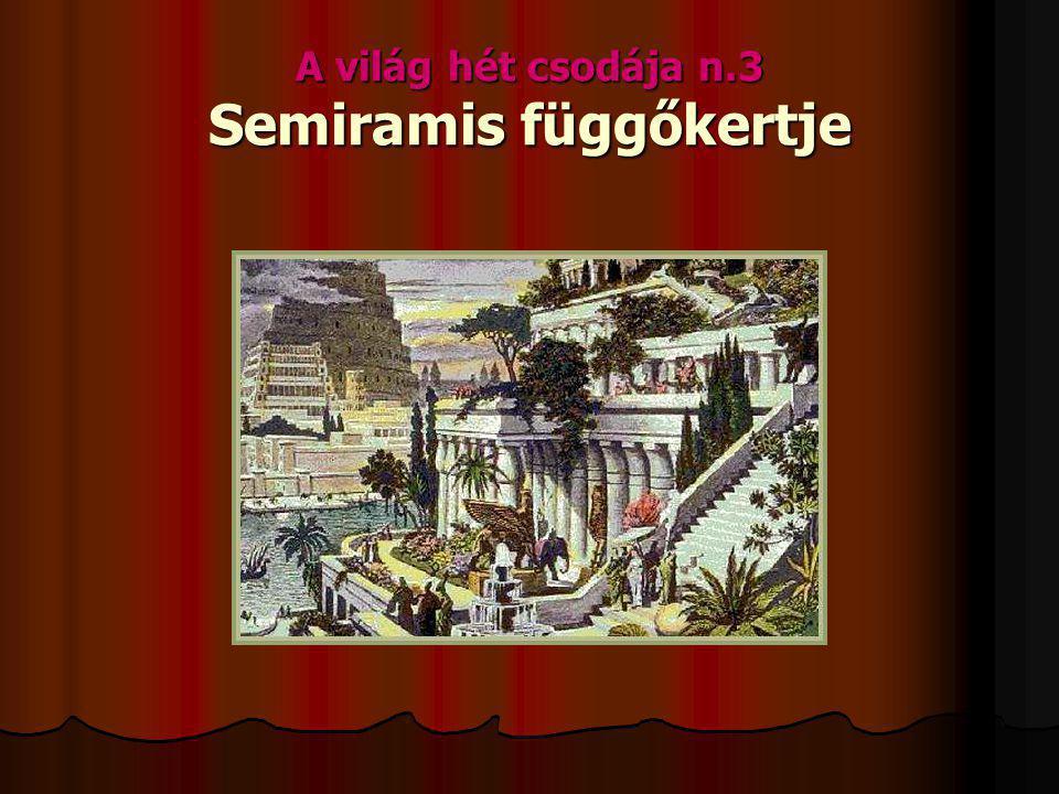 A világ hét csodája n.3 Semiramis függőkertje