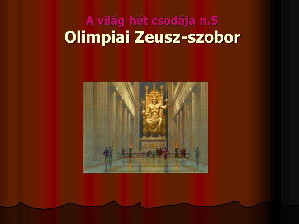A világ hét csodája n.5 Olimpiai Zeusz-szobor