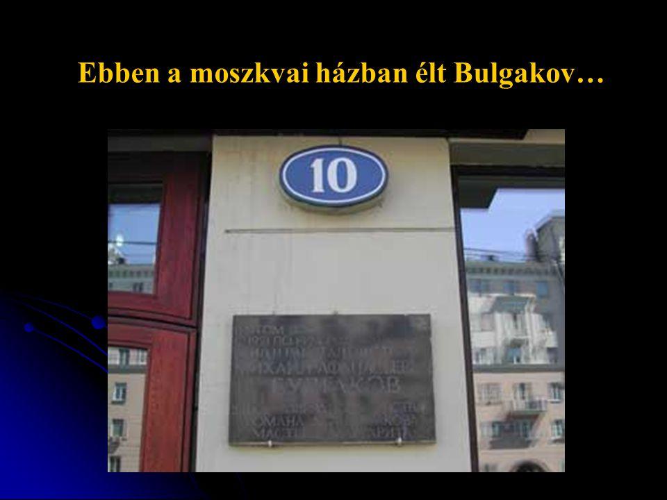 Ebben a moszkvai házban élt Bulgakov…