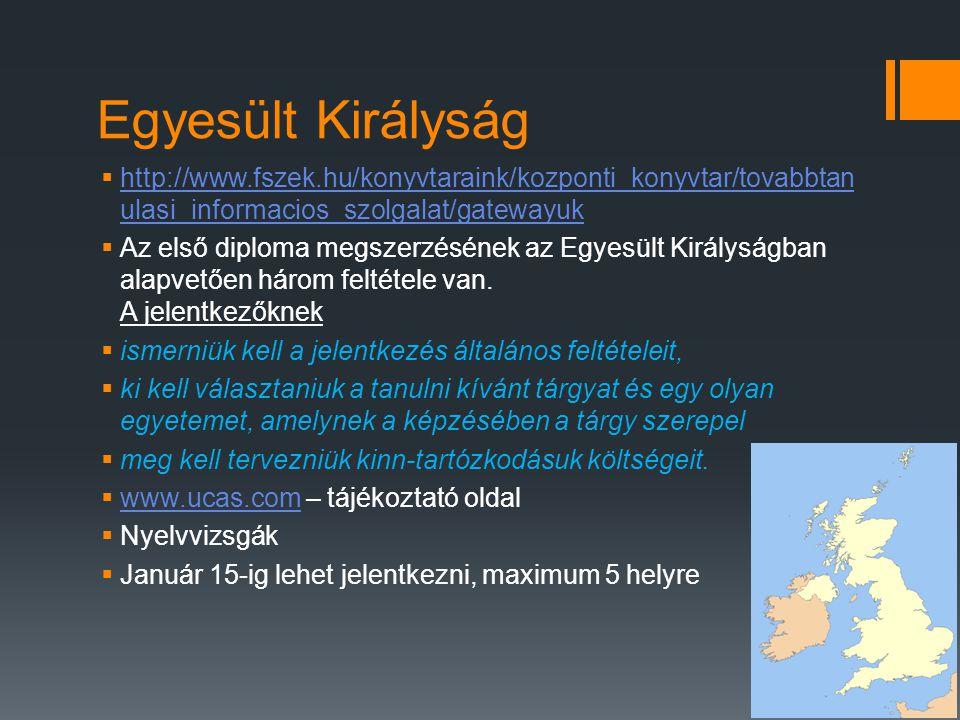 Egyesült Királyság  http://www.fszek.hu/konyvtaraink/kozponti_konyvtar/tovabbtan ulasi_informacios_szolgalat/gatewayuk http://www.fszek.hu/konyvtarai