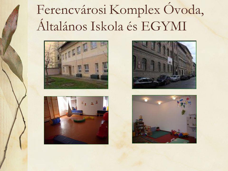 Ferencvárosi Komplex Óvoda, Általános Iskola és EGYMI