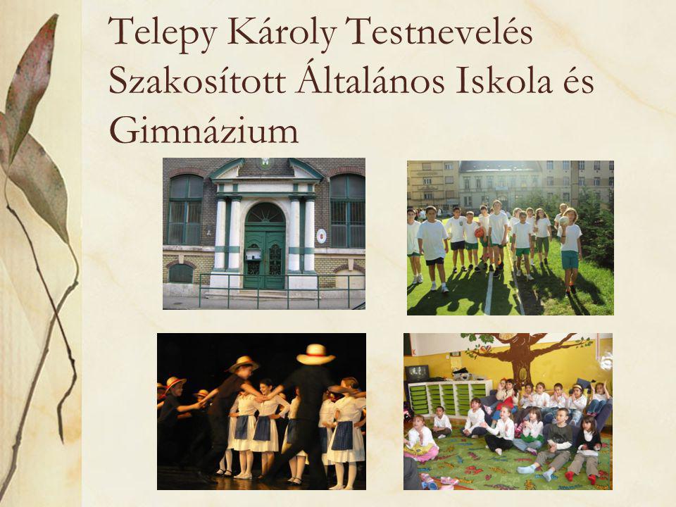 Telepy Károly Testnevelés Szakosított Általános Iskola és Gimnázium