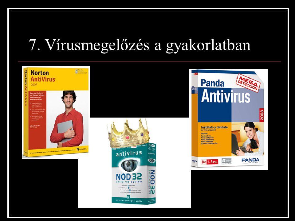 7. Vírusmegelőzés a gyakorlatban