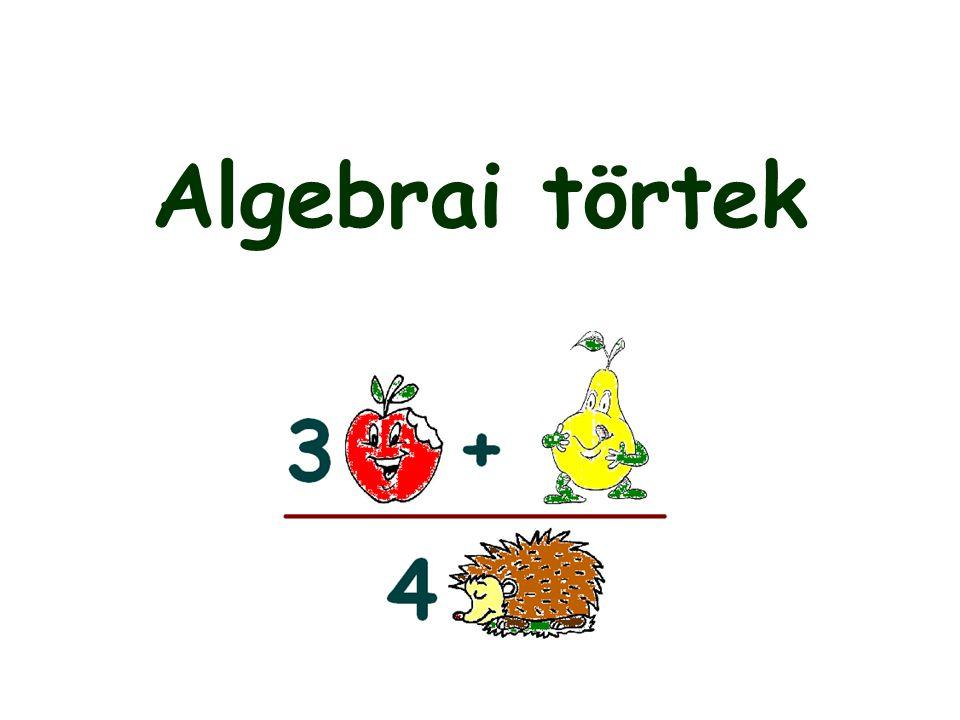 Két algebrai tört szorzatát úgy kapjuk meg, hogy a számlálót a számlálóval, a nevezőt a nevezővel összeszorozzuk.