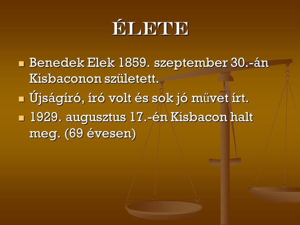 Élete Benedek Elek 1859. szeptember 30.-án Kisbaconon született. Benedek Elek 1859. szeptember 30.-án Kisbaconon született. Újságíró, író volt és sok